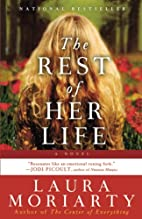 Rest of Her Life, The by Laura Moriarty