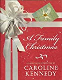 Kennedy, Caroline: A Family Christmas