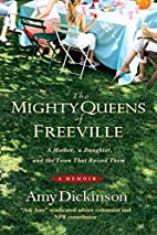 The Mighty Queens of Freeville: A Mother, a…