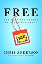 FREE: The Future of a Radical Price by Chris&hellip;