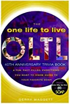 One Life to Live 40th Anniversary Trivia…