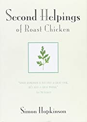 Second Helpings of Roast Chicken by Simon…