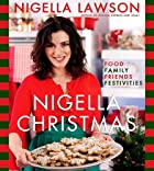 Nigella Christmas: Food, Family, Friends,…