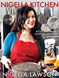 Lawson, Nigella: Nigella Kitchen: Recipes from the Heart of the Home