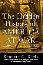 The Hidden History of America at War: Untold…