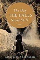 The Day the Falls Stood Still by Cathy Marie&hellip;