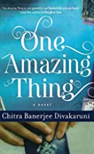 One Amazing Thing by Chitra Banerjee…