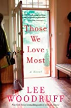Those We Love Most by Lee Woodruff