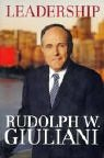 RUDOLPH W. GIULIANI: Leadership.