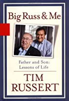Big Russ and Me: Father and Son--Lessons of…