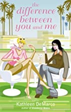 The Difference Between You and Me: A Novel…