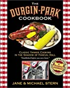 Durgin-Park Cookbook: Classic Yankee Cooking…