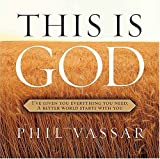 Vassar, Phil: This Is God