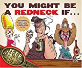 Foxworthy, Jeff: You Might Be a Redneck If...