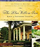 Van Dyke, Louis: The Blue Willow Inn Bible of Southern Cooking