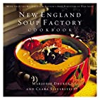 New England Soup Factory Cookbook: More Than…