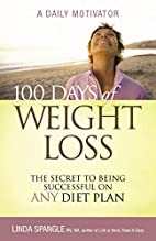 100 Days of Weight Loss: The Secret to Being…