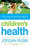 Rubin, Jordan: Great Physician's Rx for Children's Health