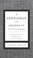 A Gentleman Gets Dressed Up Revised &…