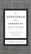 A Gentleman Gets Dressed Up Revised &…
