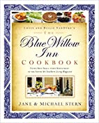 The Blue Willow Inn Cookbook by Michael…