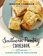 The Southern Pantry Cookbook: 105 Recipes…