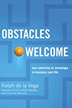 Obstacles Welcome: How to Turn Adversity…