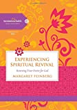 Feinberg, Margaret: Experiencing Spiritual Revival: Renewing Your Desire for God (Women of Faith Study Guide Series)