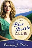 Stokes, Penelope J.: Blue Bottle Club