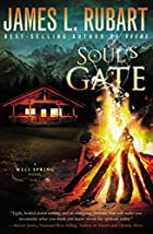 Soul's Gate (A Well Spring Novel) by James…