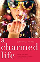 A Charmed Life (The Charmed Life) by Jenny…