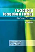 Psychosocial Occupational Therapy: A…