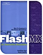 Flash MX for Interactive Simulation…