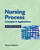 Nursing Process: Concepts and Application by…