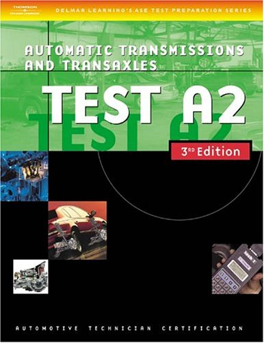 automotive-ase-test-preparation-manuals-3e-a2-automatic-transmissions-and-transaxles-ase-automotive-test-preparation-series