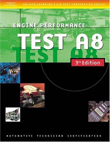 automotive-ase-test-preparation-manuals-3e-a8-engine-performance-ase-automotive-test-preparation-series