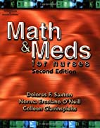 Math and Meds for Nurses by Dolores Saxton