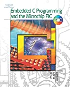 Embedded C Programming and the Microchip PIC…