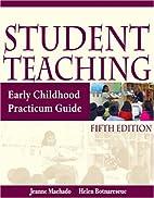 Student Teaching: Early Childhood Practicum…