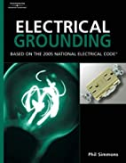 Electrical Grounding and Bonding: Based On…