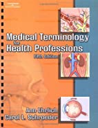 Medical Terminology for Health Professions…