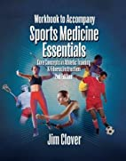 Workbook for Clover's Sports Medicine…
