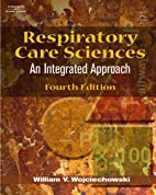 Respiratory Care Sciences: An Integrated…