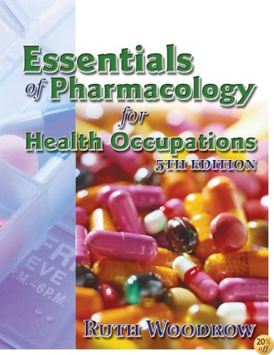TEssentials of Pharmacology for Health Occupations