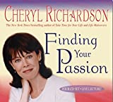 Richardson, Cheryl: Finding Your Passion