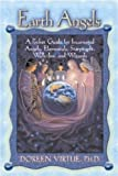 Virtue, Doreen: Earth Angels: A Pocket Guide for Incarnated Angels, Elementals, Starpeople, Walk-Ins, and Wizards