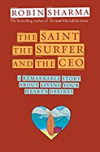 The Saint, the Surfer, and the CEO: A…