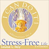 Hay, Louise: I Can Do It Cards, Stress Free