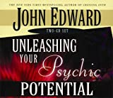 Edward, John: Unleashing Your Psychic Potential