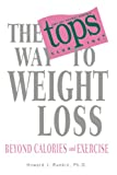 Rankin, Howard: The TOPS Way to Weight Loss